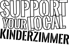 support your local kinderzimmer